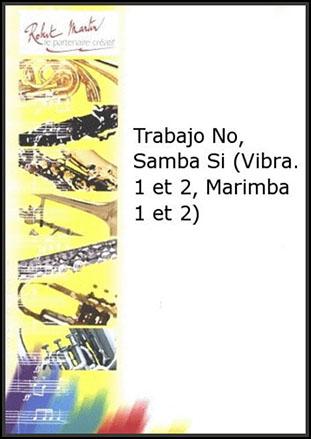 Trabajo No Samba Si
