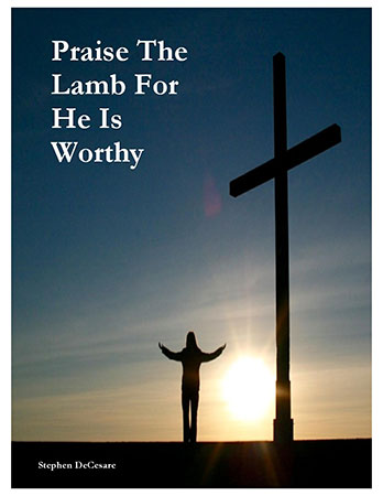 Praise The Lamb For He Is Worthy
