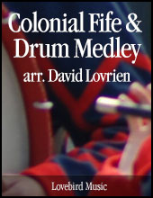 Colonial Fife And Drum Medley