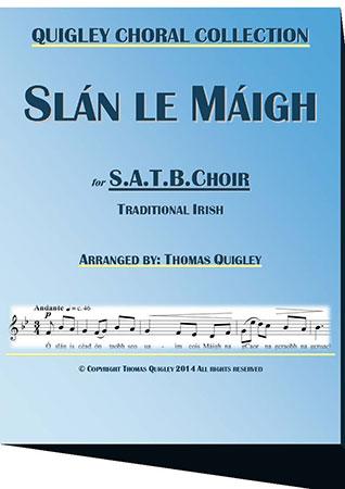 Slan le Maigh (SATB)