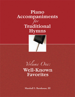 Piano Accompaniments for Traditional Hymns Vol. 1