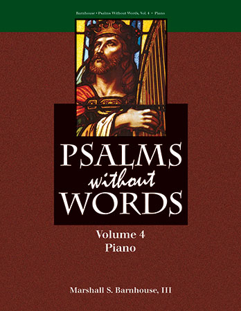 Psalms Without Words - Vol. 4