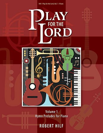 Play for the Lord - Vol. 1