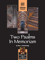 Two Psalms in Memoriam