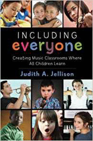 Including Everyone: Creating a Music Classroom Where All Children Can Learn Cover