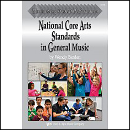 Maximizing Student Performance : National Core Arts Standards in General Music