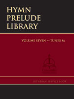 Hymn Prelude Library : Lutheran Service Book #7 Tunes M Thumbnail