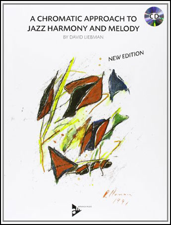 A Chromatic Approach to Jazz Harmony and Melody
