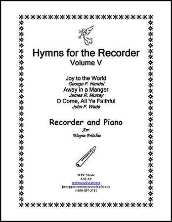 Hymns for the Recorder Volume V (Christmas carols)