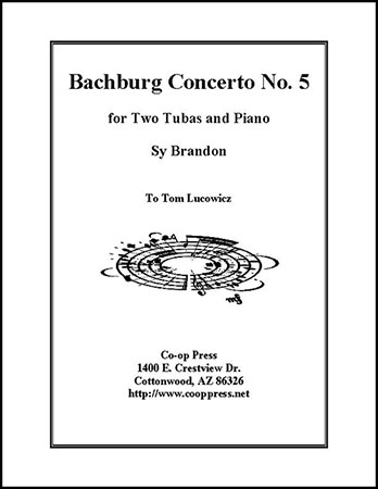 Bachburg Concerto No. 5 for Two Tubas and Piano