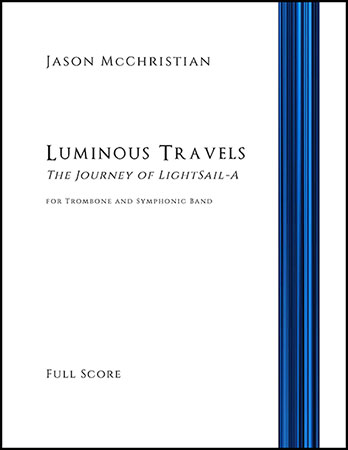 Luminous Travels - The Journey of LightSail-A