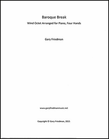 Baroque Break Wind Octet Arranged for Piano, Four Hands