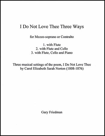 I Do Not Love Thee Three Ways
