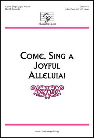 Come, Sing a Joyful Alleluia!