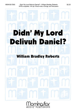 Didn't My Lord Delivuh Daniel?