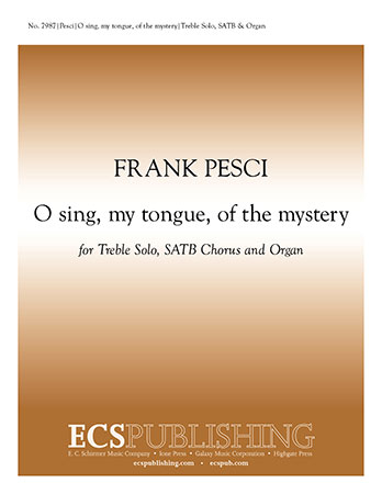 O Sing My Tongue of the Mystery (SATB ) by F | J W  Pepper