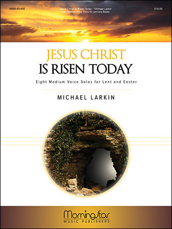Jesus Christ Is Risen Today