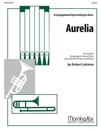 Aurelia: A Congregational Hymn Setting