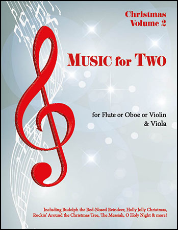 Music for Two, Christmas Vol. 2 - Popular & Traditional Holiday Favorites