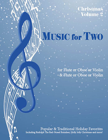Music for Two Christmas #2 Popular and Traditional Holiday Favorites