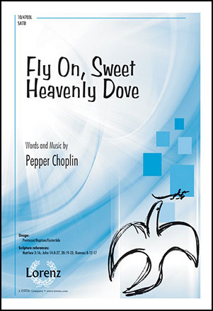 Fly On, Sweet Heavenly Dove