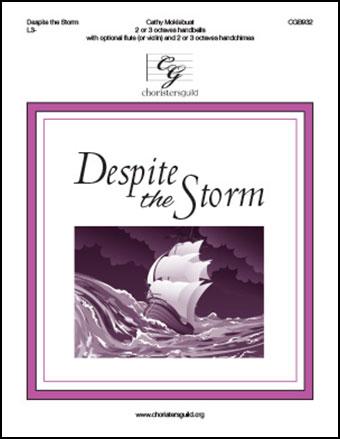 Despite the Storm
