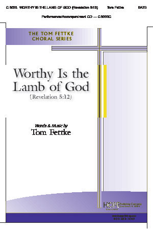 Worthy Is the Lamb of God