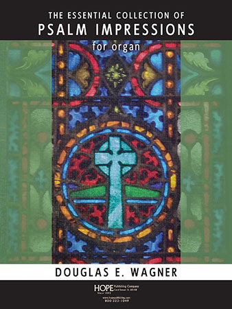The Essential Collection of Psalm Impression for Organ