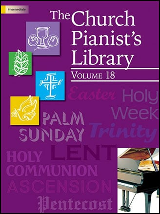 The Church Pianist's Library (Vol. 18)