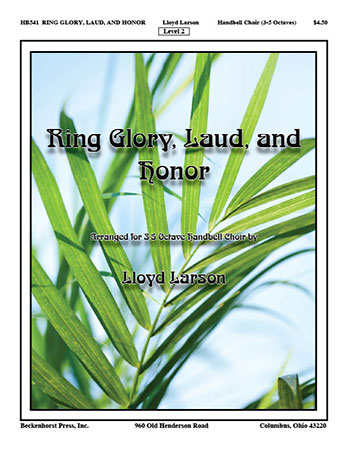 Ring Glory, Laud, and Honor