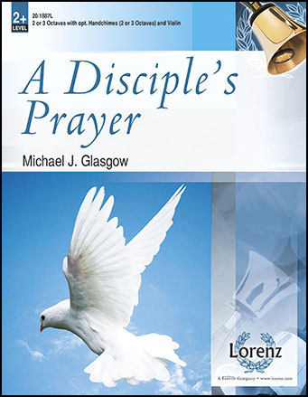 A Disciple's Prayer