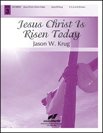 Jesus Christ Is Risen Today