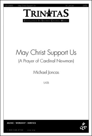 May Christ Support Us