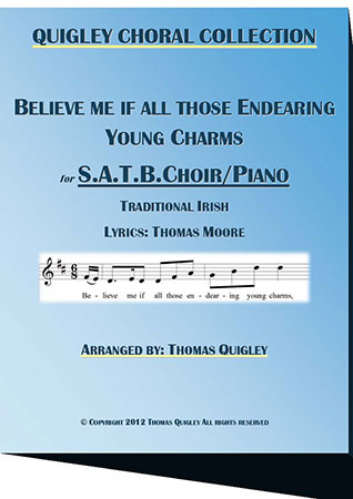 Believe me if all those Endearing Young Charms (SATB)