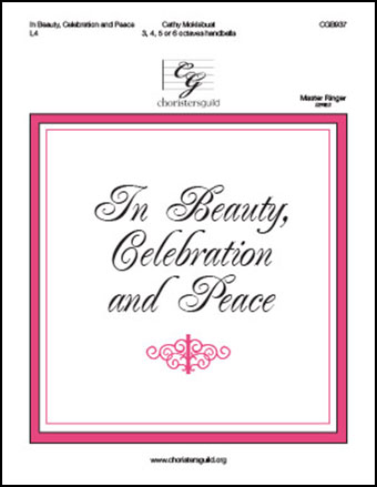 In Beauty, Celebration, and Peace