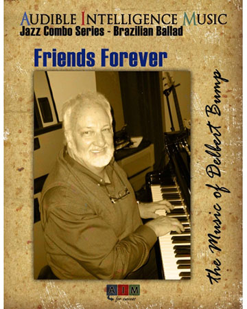Friends Forever by Delbert Bump| J W  Pepper Sheet Music