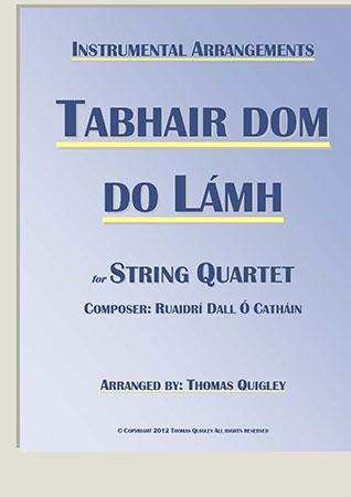 Tabhair dom do Lamh (String Quartet)