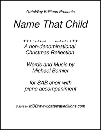 Name That Child for SAB Choir w/ Accomp.