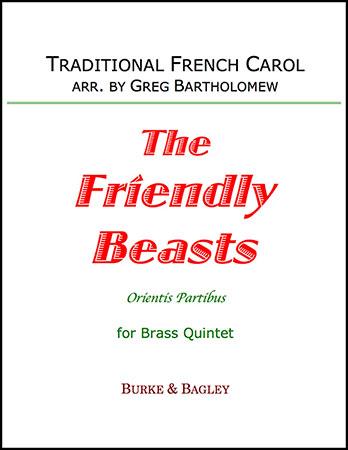 The Friendly Beasts (Orientis Partibus)
