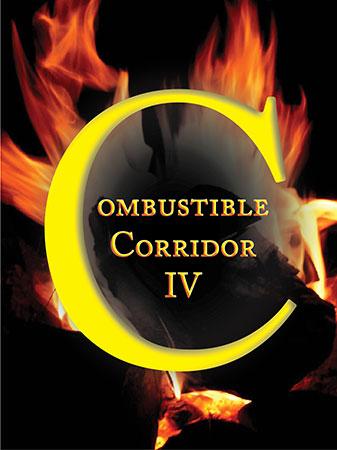 Combustible Corridor IV