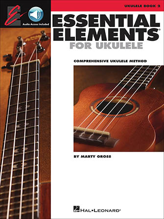 Essential Elements for Ukulele, Book 2