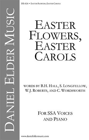 Easter Flowers, Easter Carols