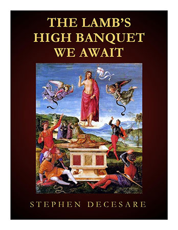 The Lamb's High Banquet We Await