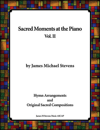 Sacred Moments at the Piano, Vol. II
