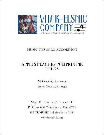 Apples, Peaches, Pumpkin Pie Polka