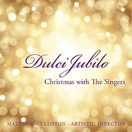 Dulci Jubilo : Christmas with the Singers