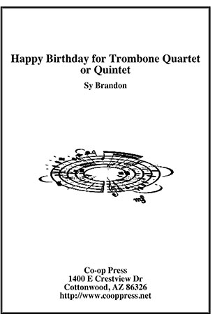 Happy Birthday for Trombone Quartet or Quintet