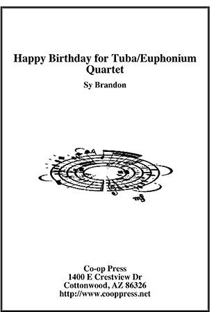 Happy Birthday for Tuba/Euphonium Quartet