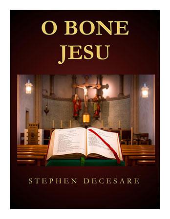 O Bone Jesu