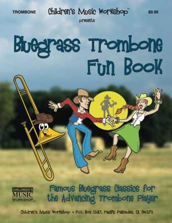 Bluegrass Trombone Fun Book
